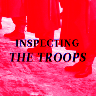 Inspecting the Troops