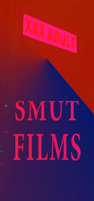 Smut Films