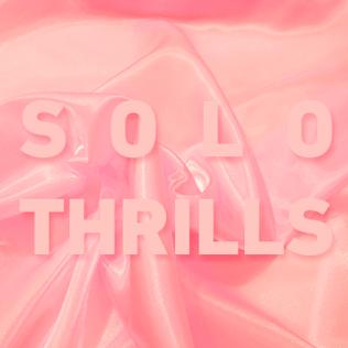 Solo Thrills