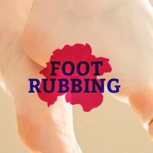 Foot rubbing