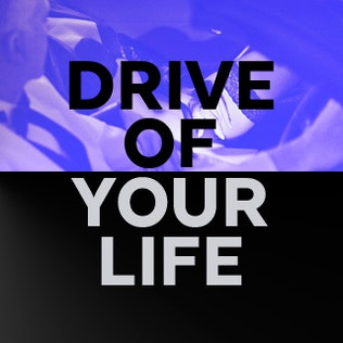 Drive of your life