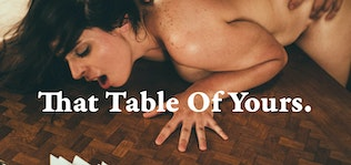 That table of yours